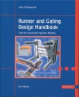 Runner and Gating Design Handbook 2e: Tools for Successful Injection Molding Cover Image