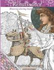 Renaissance adult coloring book: Medieval times coloring book: knights, horses, beautiful women, castles and more! Cover Image