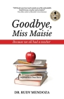 Goodbye, Miss Maisie Cover Image