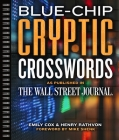 Blue-Chip Cryptic Crosswords as Published in the Wall Street Journal, Volume 5 Cover Image