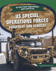 Us Special Operations Forces Equipment and Vehicles Cover Image
