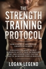 Strength Training For Fat Loss - Protocol: Gain Strength and Muscle Growth in 10 Days: Discover how Bodyweight Workouts with a High Metabolism Diet an Cover Image