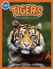 Tigers, Panthera Tigris ages 2-4 Cover Image