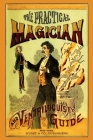The Practical Magician and Ventriloquist's Guide Cover Image