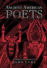 Ancient American Poets Cover Image