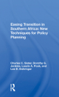 Easing Transition in Southern Africa: New Techniques for Policy Planning Cover Image
