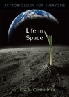 Life in Space: Astrobiology for Everyone Cover Image