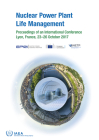 Nuclear Power Plant Life Management: Proceedings of an International Conference Held in Lyon, France, 23-26 October 2017 Cover Image