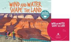 Wind and Water Shape the Land (What Shapes Our Earth?) Cover Image