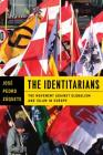 The Identitarians: The Movement Against Globalism and Islam in Europe Cover Image
