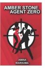 Amber Stone Agent Zero Cover Image