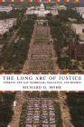 The Long Arc of Justice: Lesbian and Gay Marriage, Equality, and Rights Cover Image