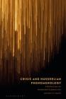 Crisis and Husserlian Phenomenology: A Reflection on Awakened Subjectivity Cover Image