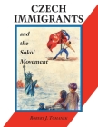 Czech Immigrants and the Sokol Movement Cover Image