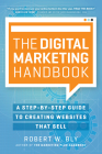 The Digital Marketing Handbook: A Step-By-Step Guide to Creating Websites That Sell Cover Image
