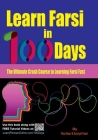 Learn Farsi in 100 Days: The Ultimate Crash Course to Learning Farsi Fast Cover Image