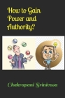 How to Gain Power and Authority? Cover Image