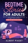 Bedtime Stories for Adults: Soothing Sleep Stories with Guided Meditation. Let Go of Stress and Relax. Adore Me and other stories! Cover Image