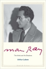 Man Ray: The Artist and His Shadows (Jewish Lives) Cover Image