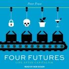 Four Futures Lib/E: Life After Capitalism Cover Image
