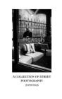 A Collection of Street Photography Cover Image