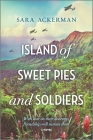 Island of Sweet Pies and Soldiers Cover Image