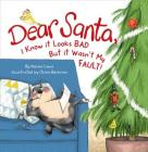 Dear Santa I Know It's Not My Faul Cover Image