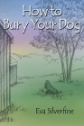How to Bury Your Dog Cover Image