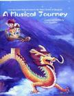A Musical Journey: From the Great Wall of China to the Water Towns of Jiangnan Cover Image
