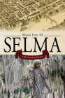Selma: A Bicentennial History Cover Image