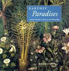 Earthly Paradises: Ancient Gardens in History and Archaeology Cover Image