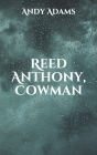 Reed Anthony, Cowman Cover Image