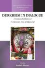 Durkheim in Dialogue: A Centenary Celebration of