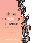 China to Light Up a House, Volume 2: English Pottery & Later Porcelain Cover Image