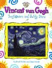 Vincent Van Gogh: Sunflowers and Swirly Stars (Smart About Art) Cover Image