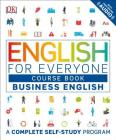 English for Everyone: Business English, Course Book: A Complete Self-Study Program Cover Image