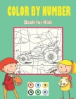 COLOR BY NUMBER Book for Kids: Color By Numbers for Kids Ages 4-8 Cover Image