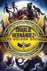 Charlie Hernández & the Golden Dooms Cover Image
