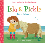 Isla and Pickle: Best Friends Cover Image