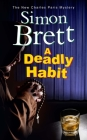 A Deadly Habit: A Theatrical Mystery (Charles Paris Mystery #20) Cover Image