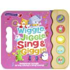 Wiggle Jiggle Sing and Giggle Cover Image
