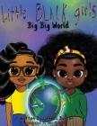 Little Black Girl- Big Big World Cover Image