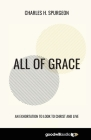 All of Grace: An Exhortation to Look to Christ and Live Cover Image