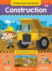 Construction: Interactive Fun with Fold-Out Play Scene, Reusable Stickers, and Punch-Out, Stand-Up Figures! Cover Image