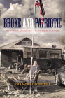 Broke and Patriotic: Why Poor Americans Love Their Country (Studies in Social Inequality) Cover Image