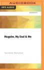Mugabe, My Dad & Me Cover Image