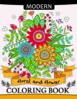 Modern Floral and Flower Coloring Book: Premium Coloring Books for Adults Cover Image