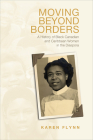 Moving Beyond Borders: A History of Black Canadian and Caribbean Women in the Diaspora (Studies in Gender and History) Cover Image