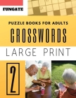 Crossword Puzzle Books for Adults: Fungate Word Game Easy Quiz Books for Beginners Cover Image