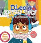DLee's Snow Day: The Snow Kids & Curious Cat Bilingual Story Cover Image